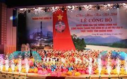 Quảng Ninh: TP Uông Bí chính thức trở thành đô thị loại II