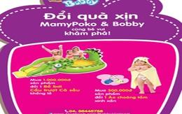 """""""Đổi quà xịn Mamypoko & Bobby, cùng bé vui khám phá!"""""""