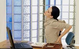 """4 thói quen hàng ngày là """"thủ phạm"""" khiến bạn đau lưng"""