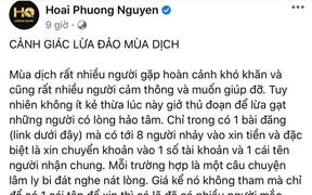 Ông xã Việt Hương lên tiếng cảnh báo chiêu trò lừa đảo mùa dịch: '8 người 1 tài khoản'