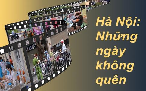 Những hình ảnh không thể quên trong 60 ngày đêm căng mình chống dịch của người dân Thủ đô