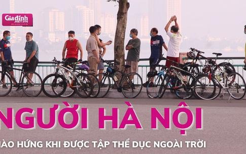Người Hà Nội hào hứng khi được tập thể dục ngoài trời