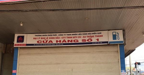 Đắk Lắk: Hàng loạt cửa hàng xăng dầu đóng cửa vì… hết xăng!